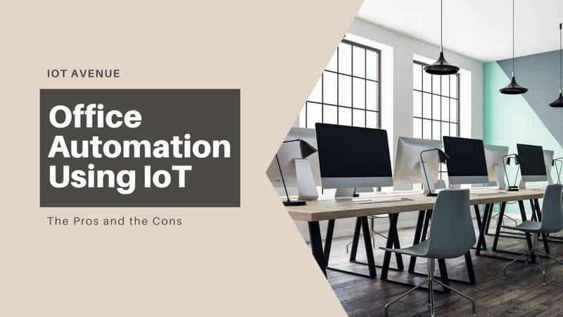 IoT in Workplace Means Smart Office and Enhanced Workplace Security